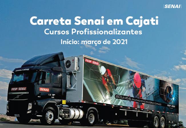 Noticia Cajati Trara Carreta Com Cursos Gratuitos Do Senai Em 2021 Prefeitura Municipal De Cajati
